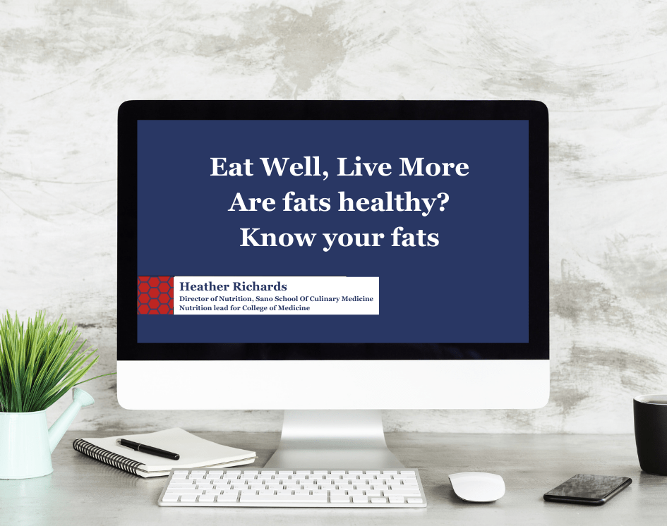 What are healthy fats webinar